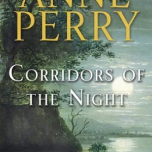 Corridors of the Night by Anne Perry #SweetDelight