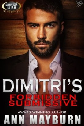 Dmitri's Forbidden Submissive by Ann Mayburn