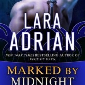 Marked by Midnight by Lara Adrian #Review #AfternoonDelight