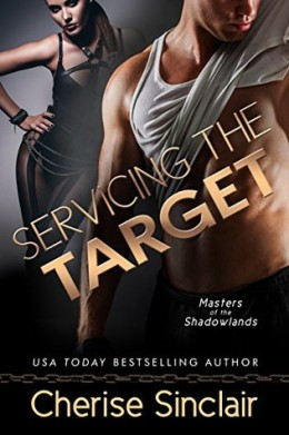 Servicing the Target by Cherise Sinclair #Review