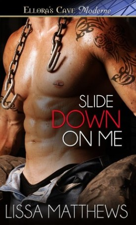 Slide Down on Me by Lissa Matthews #AfternoonDelight