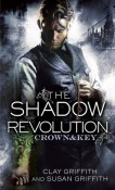 The Shadow Revolution by Clay Griffith and Susan Griffith