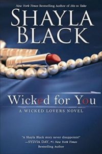 Wicked for You by Shayla Black