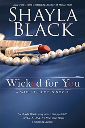 Wicked For You by Shayla Black #Review