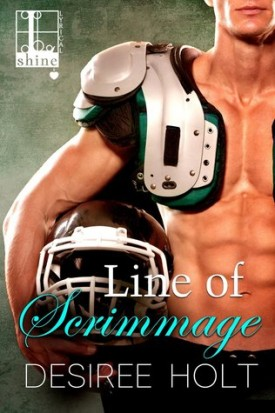 Football! Line of Scrimmage by Desiree Holt #Review