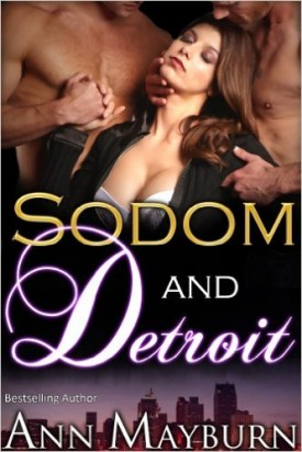 Sodom and Detroit by Ann Mayburn