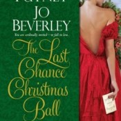 The Last Chance Christmas Ball by Mary Jo Putney, Jo Beverley, Joanna Bourne, Patricia Rice, Nicola Cornick, Cara Elliott, Susan King, and Anne Gracie #HolidayDelight #Review