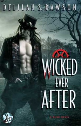 Wicked Ever After by Delilah S. Dawson #Review