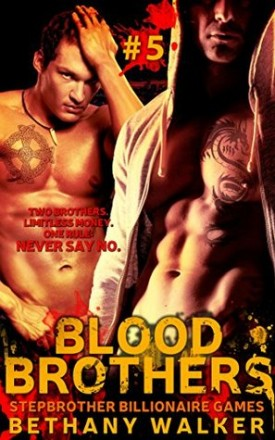 Blood Brothers, Volume 5 by Bethany Walker