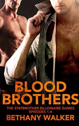 Blood Brothers by Bethany Walker