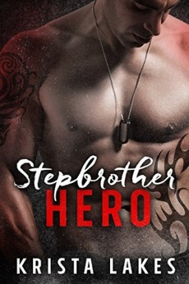 Stepbrother Hero by Krista Lakes