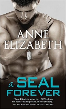 A SEAL Forever by Anne Elizabeth #Review