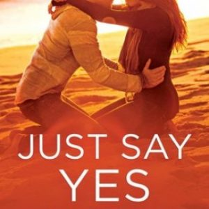 Just Say Yes by Elizabeth Hayley #Review