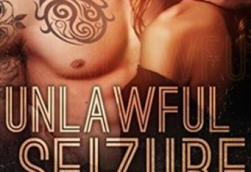Unlawful Seizure by Baylee Rose #Review