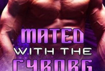 Mated With the Cyborg by Cara Bristol #AfternoonDelight