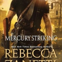 Mercury Striking by Rebecca Zanetti #Review