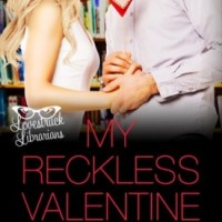 My Reckless Valentine by Olivia Dade