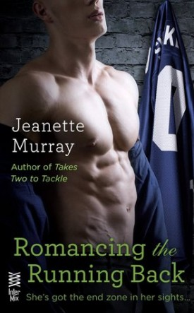 Romancing the Running Back by Jeanette Murray