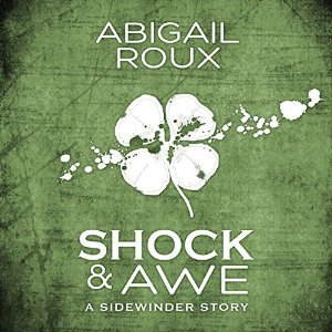Shock & Awe by Abigail Roux, Narrated by Brock Thompson #Review #AudioReview