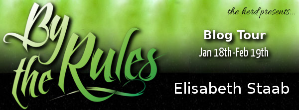 Five Reasons You'll Love By the Rules with Elisabeth Staab #Giveaway