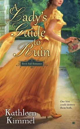 A Lady's Guide to Ruin by Kathleen Kimmel