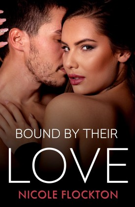 Bound by Their Love by Nicold Flockton