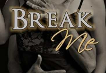 Break Me by Lissa Matthews #AfternoonDelight