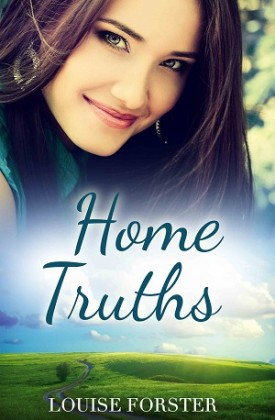 Home Truths by Lousie Forster