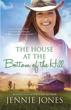 The House at the Bottom of the Hill by Jennie Jones