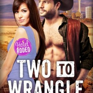 Two to Wrangle by Victoria Vane #AfternoonDelight
