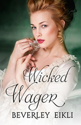 Wicked Wager by Beverly Eikli