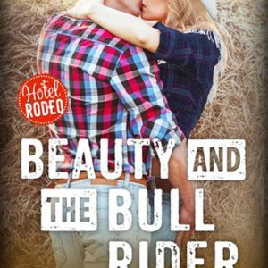 Beauty and the Bull Rider by Victoria Vane #Review