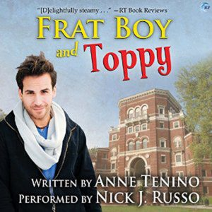 Frat Boy and Toppy by Anne Tenino #AudioReview