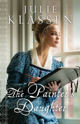 The Painter's Daughter by Julie Klassen #SweetDelight