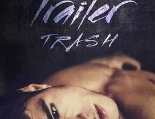 Young Delight: Trailer Trash by Marie Sexton