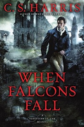 When Falcons Fall by C.S. Harris #Review