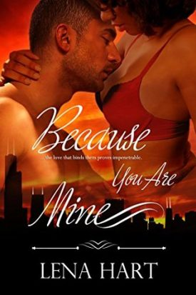 Because You Are Mine by Lena Hart