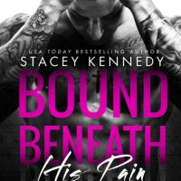 Bound Beneath His Pain by Stacey Kennedy