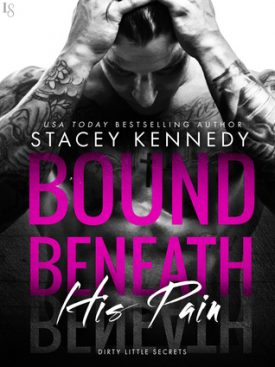 Bound Beneath His Pain by Stacey Kennedy #Review