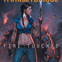 Fire Touched by Patricia Briggs #Review