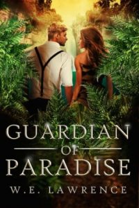 Guardians of Paradise by W.E. Lawrence