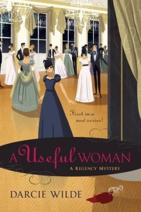 A Useful Woman by Darcie Wilde #Review