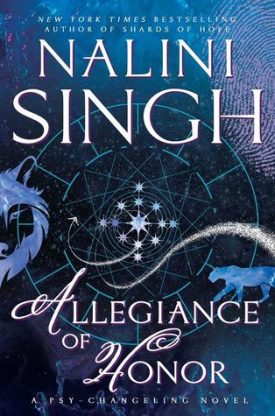 Allegiance of Honor by Nalini Singh #Review #Excerpt – The Future of the Psy-Changeling series