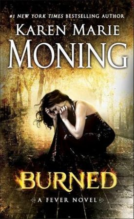 Burned by Karen Marie Moning #Review