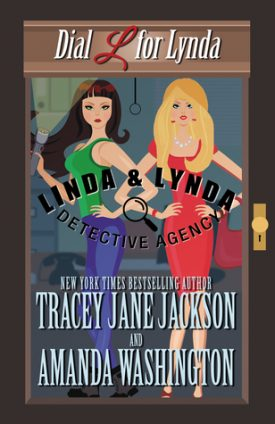 Dial L for Lynda by Amanda Washington, Tracey Jane Jackson