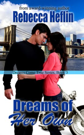 Dreams of Her Own by Rebecca Hefflin