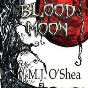 Blood Moon by M.J. O'Shea #YoungDelight