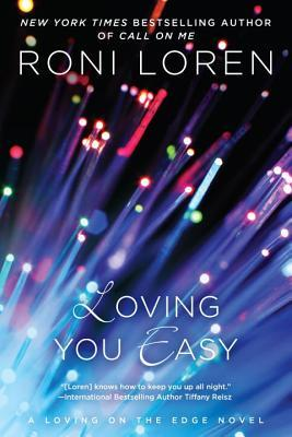 Loving You Easy by Roni Loren #Review