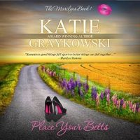 Place Your Betts by Katie Graykowski #AudioBook