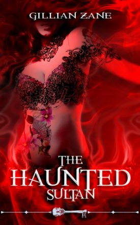 The Haunted Sultan by Gillian Zane #AfternoonDelight